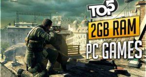 Top 5 2GB RAM PC game