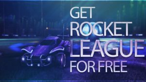 How to get rocket league for free