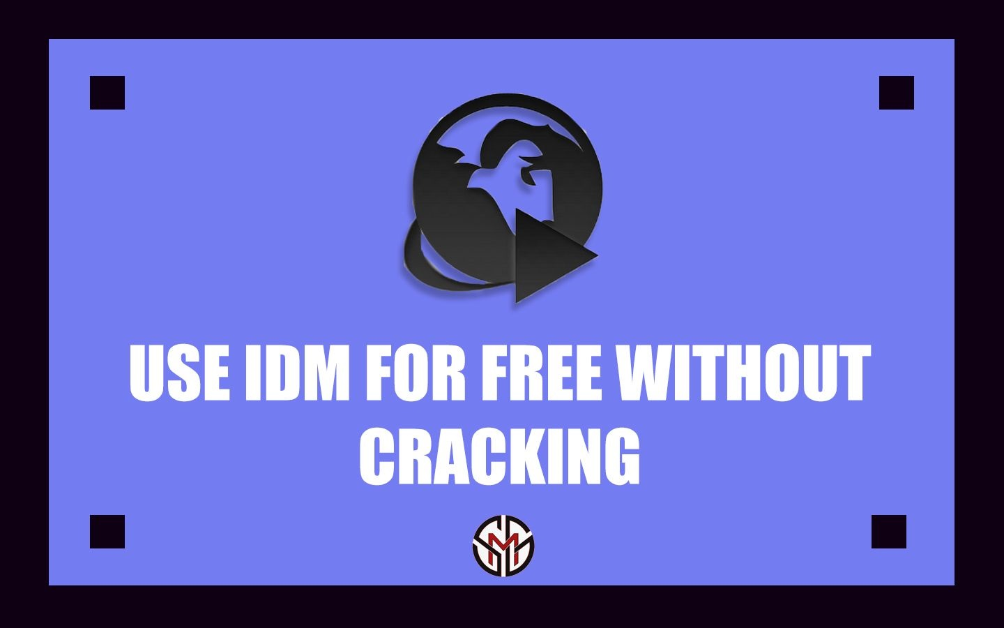 How To Activate Internet Download Manager For Free_ - SMGPLAZA